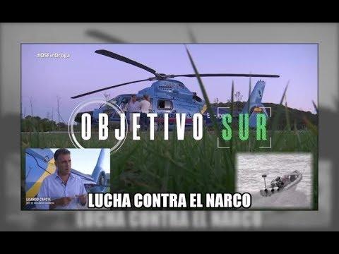 'Objetivo Sur' Lucha contra el narcotráfico - Aduanas SVA