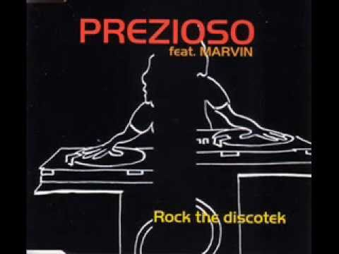 Prezioso - Rock The  Discothek (2001 Remix)