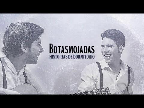 Tu canción - Botas Mojadas (Historias de Dormitorio)