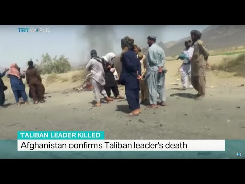 Afghanistan confirms Taliban leader's death, Ali Mustafa reports