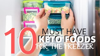 TOP TEN KETO FOODS TO KEEP IN YOUR FREEZER + 4 Dump and Go Freezer Friendly Keto Meals | Slow Cooker