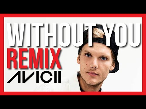 Avicii - Without You (Oscar Emeh Bootleg)