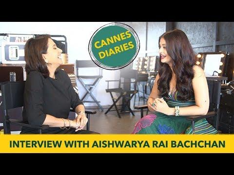 Aishwarya Rai Bachchan Interview with Anupama Chopra   Cannes Film Festival 2017