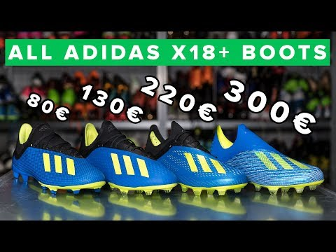CHEAP vs EXPENSIVE | All adidas X18 football boots explained - 18+, 18.1, 18.2 & 18.3