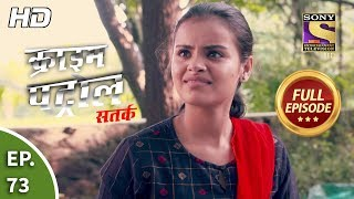 Crime Patrol Satark Season 2 - Ep 73 - Full Episode - 23rd October, 2019
