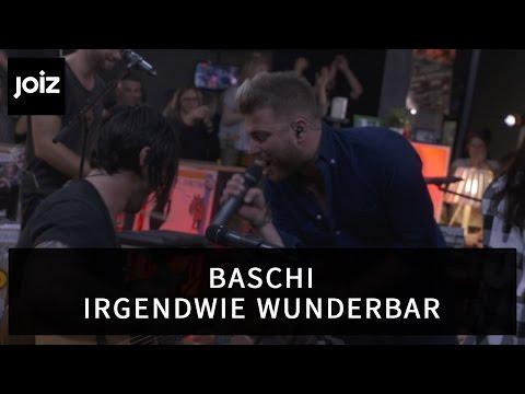 Baschi - Irgendwie wunderbar