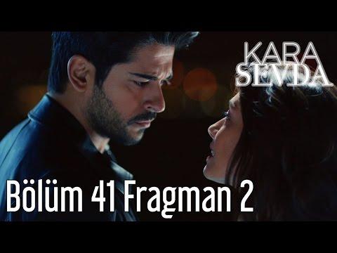 Kara Sevda 41. Bölüm 2. Fragman