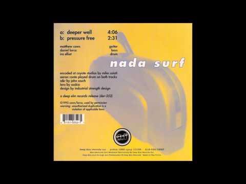 Nada Surf - Pressure Free