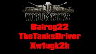 World of Tanks - Rencontre Improvisée - TheTanksDriver et Xw1ugk2h