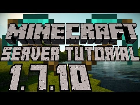 How to Make a Minecraft Server 1.7.10