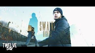 SWAINE - RIGHTS (Official Video) [Twelve 50 TV] (4k)