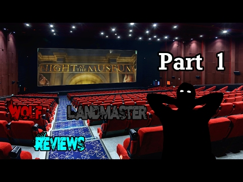 WolfLandmaster Reviews - Review #13: Night At The Museum (Part 1)