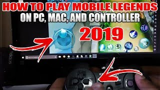 HOW TO PLAY MOBILE LEGENDS ON PC/MAC IN 2019