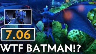 7.06 PATCH UPDATE Dota 2 | WTF BATMAN?!