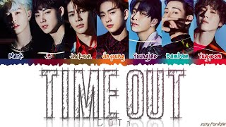 GOT7 (갓세븐) - 'TIME OUT' Lyrics [Color Coded_Han_Rom_Eng]