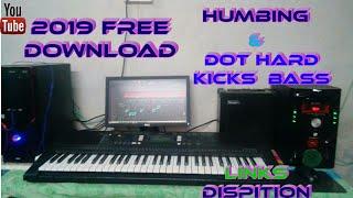 Humming Hard  Kick Free Download 2019  ||  Dot Humbing Hard  || New Hard Kick Download 2019 |