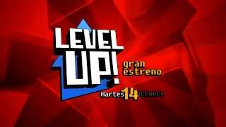 LEVEL UP! - Promo Estreno