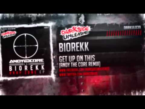 Biorekk - Get Up On This (Andy The Core Remix) [Darkside Unleashed]
