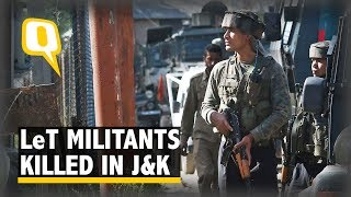 3 LeT Militants Killed in Pulwama District, South Kashmir - The Quint