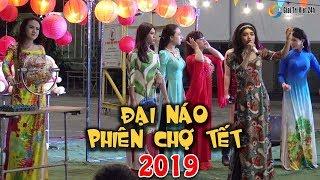 Lô tô Hương Nam | Tập 55 Full: 1001 sắc thái khi Gánh lô tô Hương Nam ĐẠI NÁO PHIÊN CHỢ TẾT 2019 !!!