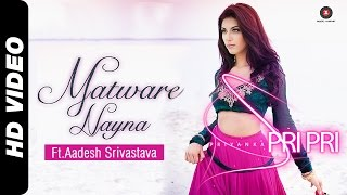 Matware Nayna Video Song