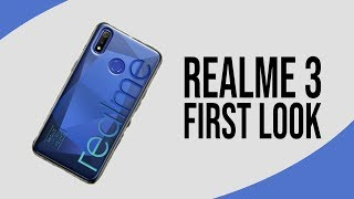 Realme 3 OFFICIAL FIRST LOOK | Launch | Price | Specs