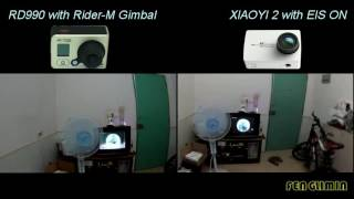 Performance of RD990 with Rider-M Gimbal VS XIAOYI 2 with Electronic Image Stabilization On