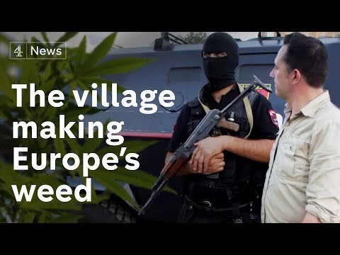 Inside the Albanian village that makes Europe's weed
