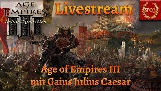 Age of Empires III - Livestream - Gegen euch, mit euch, für euch! [Deutsch/Gameplay/HD]