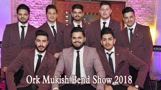 Ork Mukish Bend New Show 2018 Istrumental 0038975654935 █▬█ █ ▀█▀