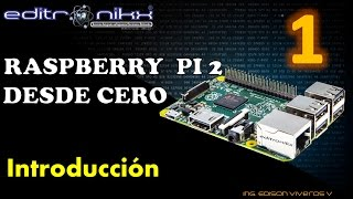 Raspberry pi desde cero, curso basico(#1 introduccion),raspberry pi from zero