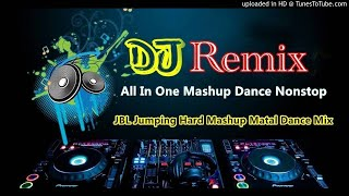 All In One Mashup Dance Nonstop Part .2 [ JBL Jumping Hard Mashup Matal Dance Mix ]DjRaju Sk