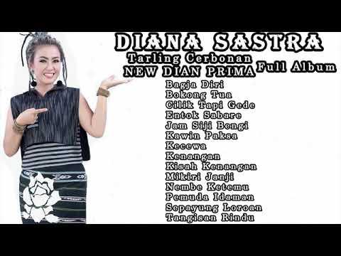 Full Album Terbaru 2020 Spesial Diana Sastra New Dian Prima Lagu Terbaik 2020 Lagu Bagjo Diri 2020