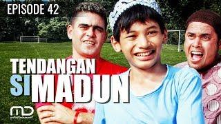 Tendangan Si Madun   Season 01 - Episode 42
