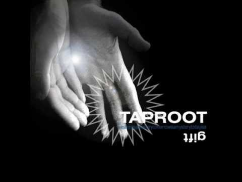 Taproot - Come Back