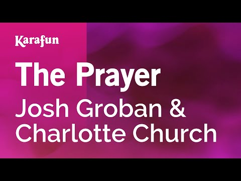 Karaoke The Prayer - Josh Groban * video