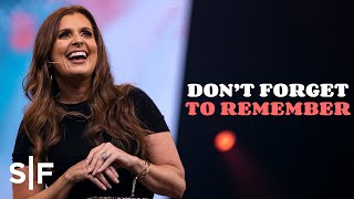 Don't Forget To Remember | Reflect | Holly Furtick