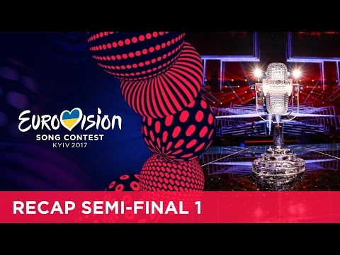 Eurovision Song Contest 2017 - Semi-Final 1 - Official Recap