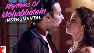download lagu Rhythms Of Mohabbatein Instrumental - Song  Mohabbatein gratis