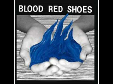 Blood Red Shoes - Count Me Out