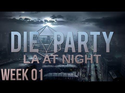 LA at Night ~ Health Inspector - Vampire: The Masquerade | Week 01