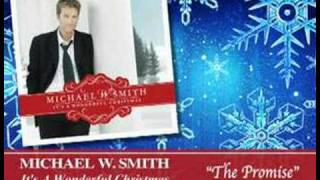 Watch Michael W. Smith The Promise video