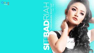 download lagu Siti Badriah Undangan Mantan gratis