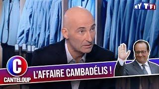 """Imitation de François Hollande - """"C'est la faute à Cambadélis ! """" - C'est Canteloup"""