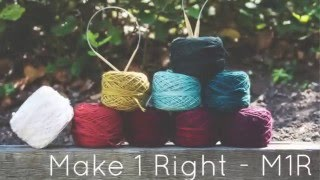Knitting Tutorial for beginners: Make One Right Increase - M1R