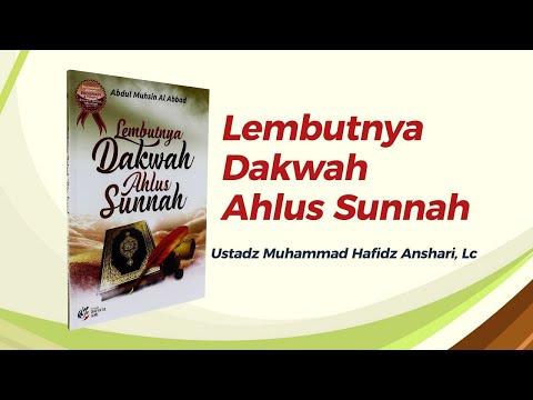 Lembutnya Dakwah Ahlus Sunnah - Ustadz Muhammad Hafidz Anshari hafizhahullah