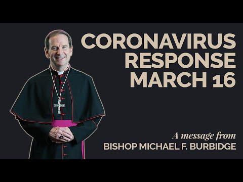 Bishop Burbidge's Updated Coronavirus Response - March 16, 2020