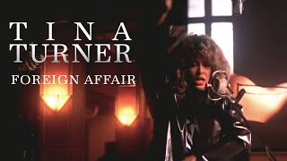 Watch Tina Turner Foreign Affair video