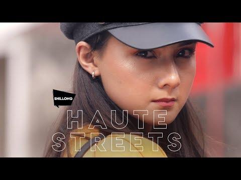 #HauteStreets | Shillong Promo