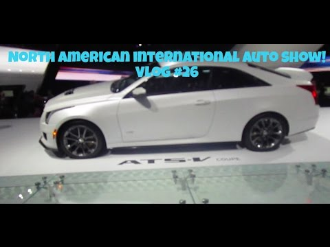 North American International Auto Show! - Vlog #26